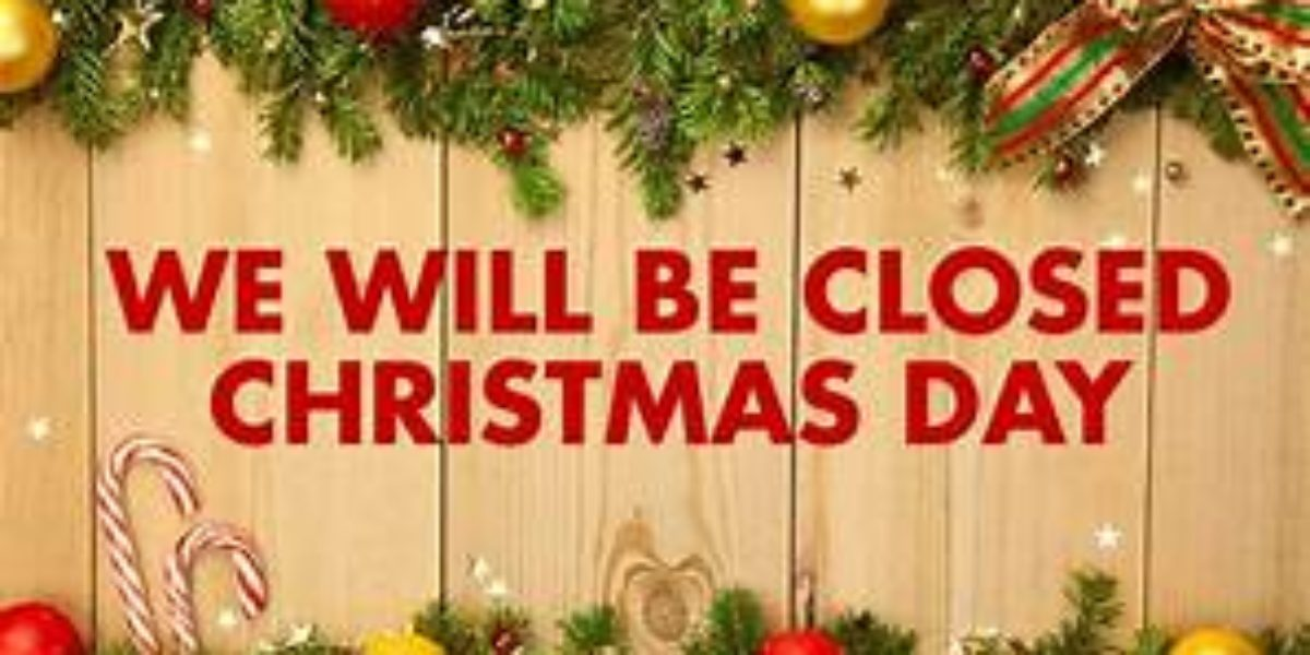 Closed on Christmas Day